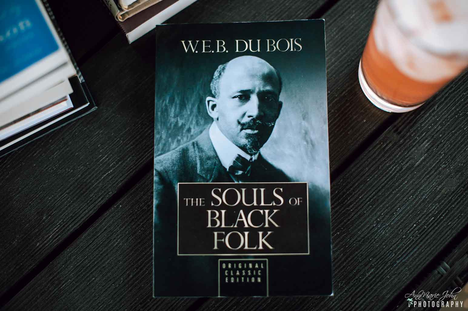 Black Literary Classics - The Souls of Black Folk by W.E.B. Du Bois
