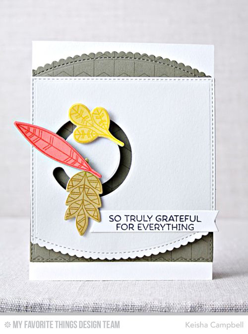 Handmade card from Keisha Campbell featuring Lisa Johnson Designs Geometric Greenery stamp set and Die-namics, Chevron Grid Background stamp, Stitched Scallop Basic Edges and Circle Spinner Channels Die-namics #mftstamps