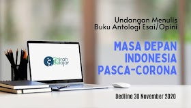 Undangan Menulis Buku Antologi 'MASA DEPAN INDONESIA PASCA-CORONA' Dedline 30 November 2020