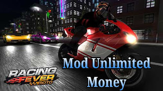Racing Fever: Moto Mod Apk Terbaru  v1.4.0 Unlimited Money