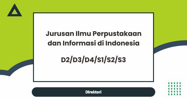 Jurusan Ilmu Perpustakaan dan Informasi di Indonesia
