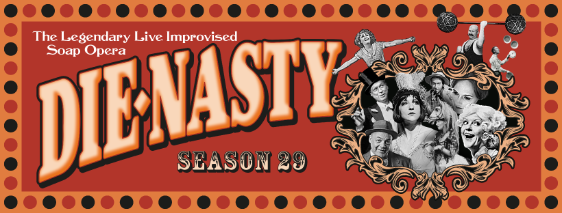 Die-Nasty Live Improvised Soap Opera