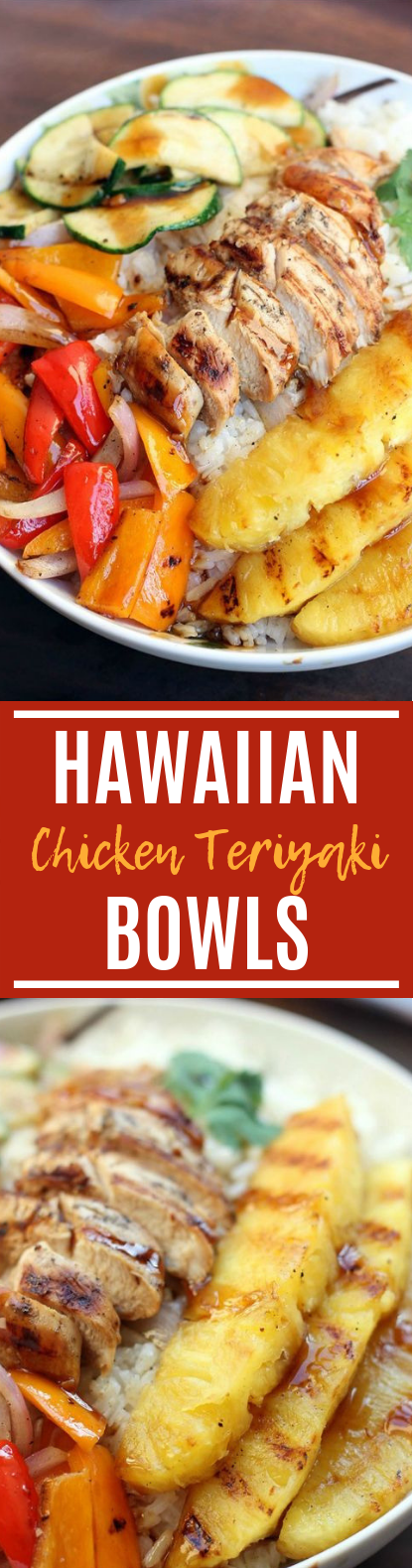 Grilled Hawaiian Chicken Teriyaki Bowls #healthy #glutenfree