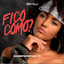 Elisabeth Ventura ft Liriany Castro - fico como (DOWNLOAD)