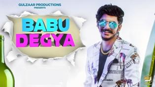 BABU DEGYA Song Lyrics - Gulzaar Chhaniwala