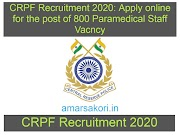 CRPF Recruitment 2020 : Apply Online  for  the post of 800 Paramedical Staff Vacancy