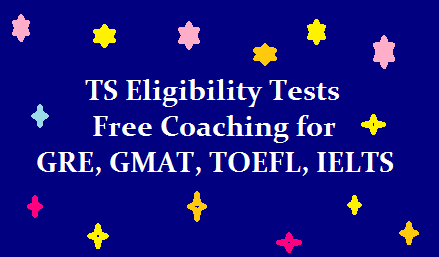 Free training for tribal students in GRE/GMAT, TOEFL/IELTS Eligibility Tests @ telanganaepass.cgg.gov.in