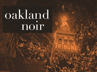 https://www.goodreads.com/book/show/31944809-oakland-noir?ac=1&from_search=true