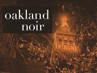 https://www.goodreads.com/book/show/31944809-oakland-noir?ac=1&from_search=true