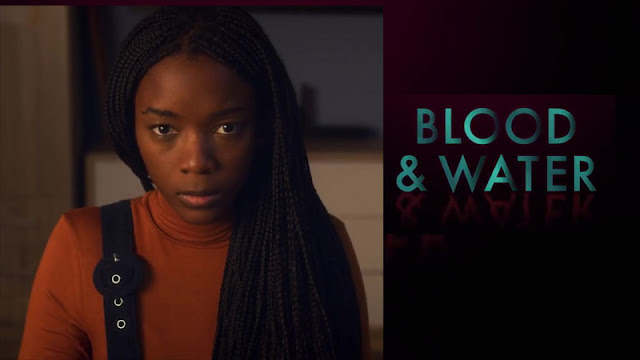 Blood and Water Netflix | Review | Trailer | Cast