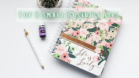 My top 5 small business tips: Part One
