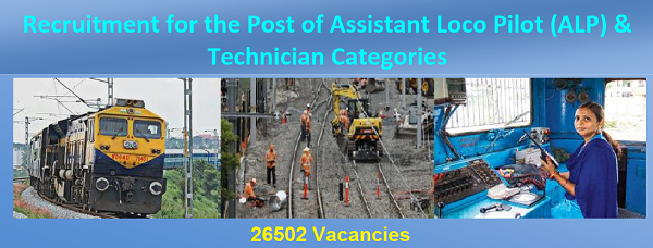 RRB Assistant Loco Pilot (ALP) & Technician Recruitment 2018 (26502 Vacancies)