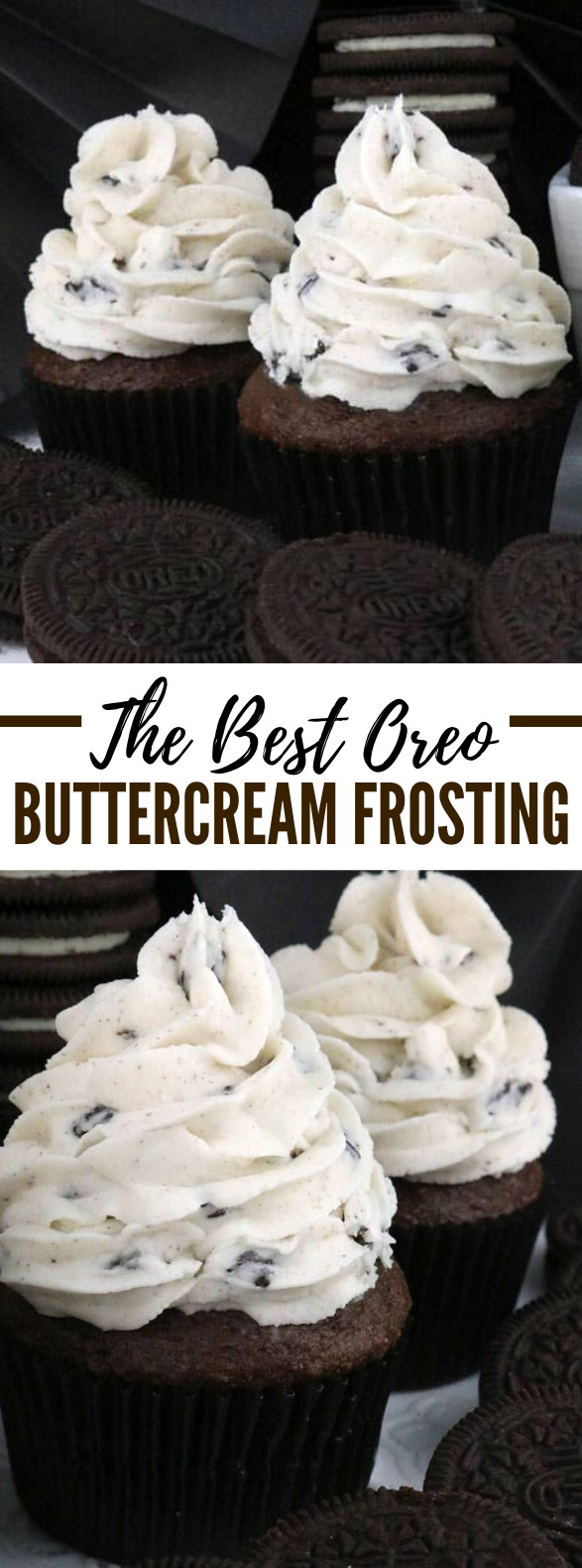 The Best Oreo Buttercream Frosting #desserts #cookies