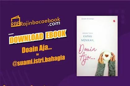 Download Novel Jangan Tanya Kapan Menikah, Doain aja... by @Suami.Istri.Bahagia Pdf
