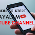 Malayalam YouTube Channel Ideas that can Earn You a Living