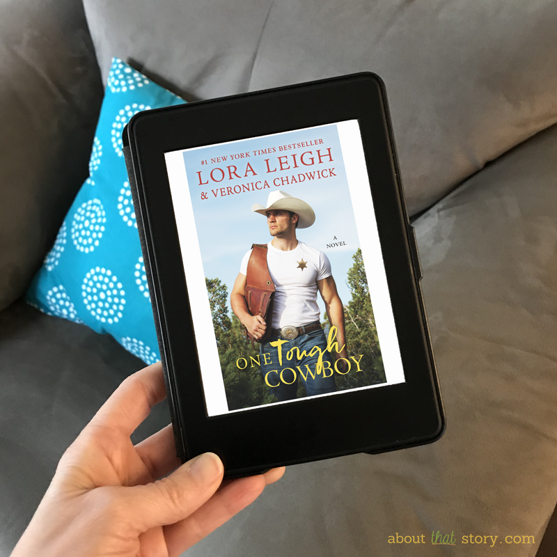 New Release: One Tough Cowboy by Lora Leigh and Veronica Chadwick | About That Story
