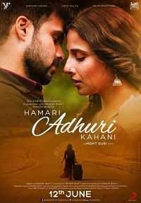 Hamari Adhuri Kahaani Movie Download Free 700MB
