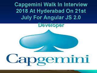 Capgemini Walk In Interview 2018 At Hyderabad On 21st July For Angular JS 2.0 Developer