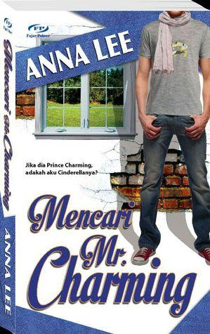 Mencari Mr. Charming oleh Anna Lee