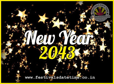2043 New Year Date & Time, 2043 New Year Calendar