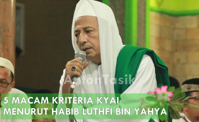 5 MACAM KRITERIA KYAI MENURUT HABIB LUTHFI BIN YAHYA