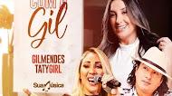 Taty Girl - Feat Gil Mendes - #LiveVemComAGil