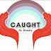 """Audio:  St. Beauty """"Caught"""""""