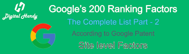 Google's 200 Ranking Factors : The complete List Part - 2
