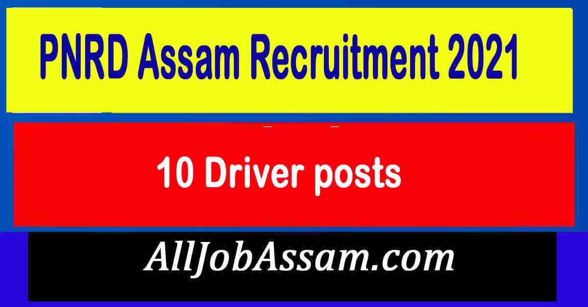 PNRD Assam Driver Recruitment 2021