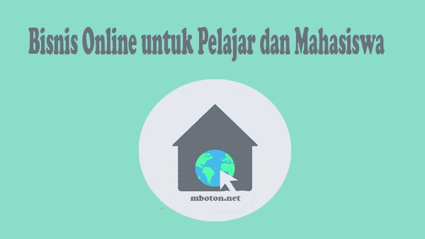 Bisnis Online untuk Pelajar dan Mahasiswa