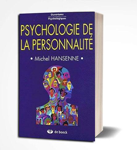 livre Psychologie de la personnalité Michel HANSENNE PDF