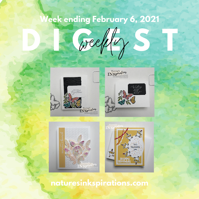 Weekly Digest No. 3 | Week ending February 6, 2021 | Nature's INKspirations by Angie McKenzie
