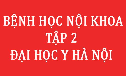 benh hoc noi khoa pdf dai hoc y ha noi - toi hoc y