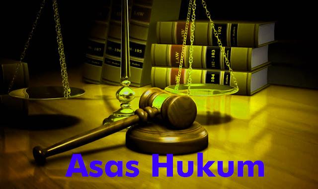 PENGERTIAN ASAS-ASAS HUKUM