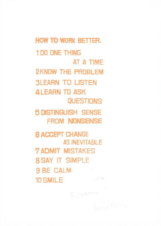 Fischli & Weiss  How to work better, 1991  Silkscreen on paper 61 x 43.2 cm