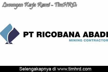 Lowongan Kerja Resmi PT. Ricobana Abadi
