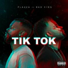 Plazza feat. Bad King - Tik Tok (2020) [Download]