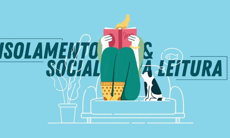 ☝ Isolamento Social e a Leitura