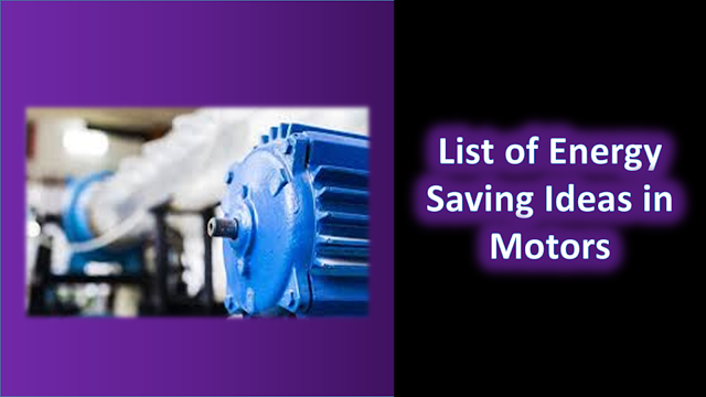 List of Energy Saving Ideas in Motors