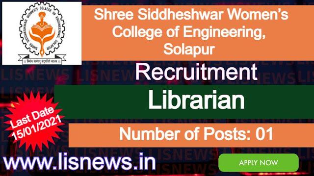 Librarian at Shree Siddheshwar Women's College of Engineering, Solapur
