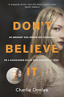 Don't Believe It Review Recommendation -Charlie Donlea- Crime and Psychological Thriller Book Recommendations fo Women