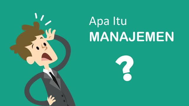 Fungsi-Fungsi Manajemen Beserta Penjelasannya