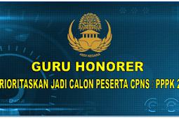 Guru Honorer Di Prioritaskan jadi Calon Peserta CPNS / PPPK 2019