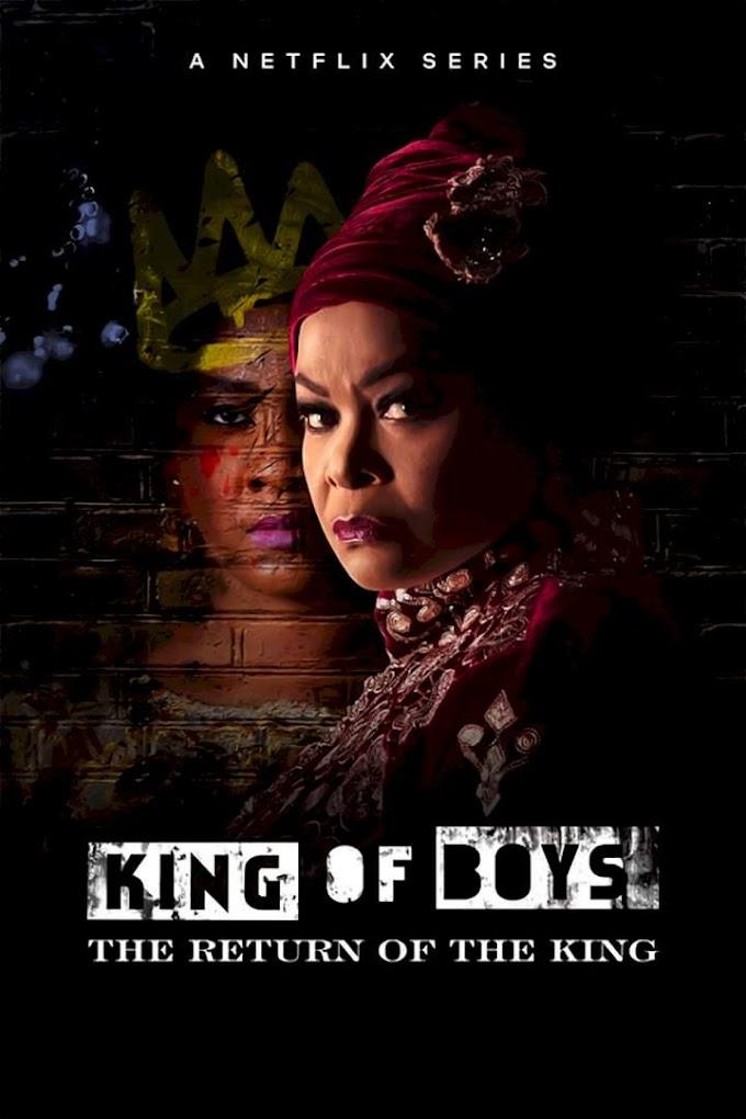 DOWNLOAD King Of Boys: The Return of the King | Kemi Adetiba 2021