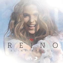 Baixar CD Reino - Aline Barros 2019 Grátis