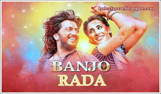 BANJO : RADA RADA LYRICS BY Vishal Dadlani