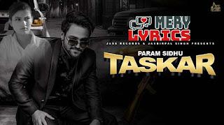 Taskar By Param Sidhu - Lyrics