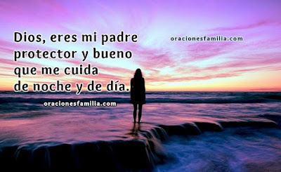 Imagen con oracion De Dios es mi protector noche y dia por Mery Bracho