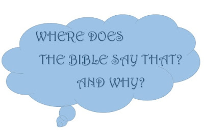 Where Does The Bible Say...