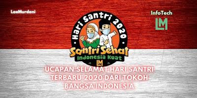 UCAPAN SELAMAT HARI SANTRI TERBARU 2020 DARI TOKOH BANGSA INDONESIA